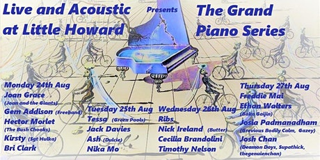 """Live and Acoustic at Little Howard"" presents ""The Grand Piano Series"" tickets"