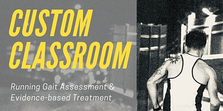 PHYSICAL THERAPY CEU COURSE: CUSTOM CLASSROOM: TREATING RUNNERS tickets