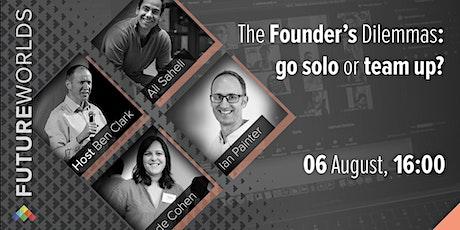 The Founder's Dilemmas: go solo or team up? tickets