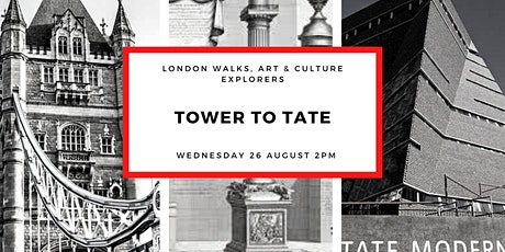 "SMALL GROUP WALK  ""TOWER TO TATE""  WITH OFFICIAL LONDON GUIDE tickets"