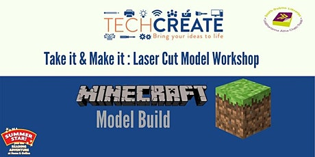 Laser cut models workshop : Build A Minecraft Model tickets