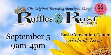 Ruffles and Rust Expo Midland tickets