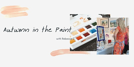 Autumn in the Paint with Rebecca Z. tickets