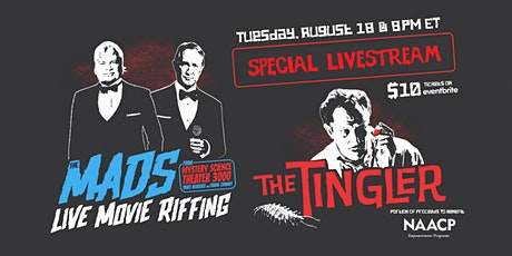 The Mads: The Tingler - Live online riffing show with MST3K's The Mads! entradas