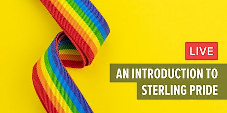 An Introduction to Sterling Pride tickets