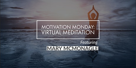 Virtual Event: Meditation with Mary McMonagle '16 - August 24 tickets
