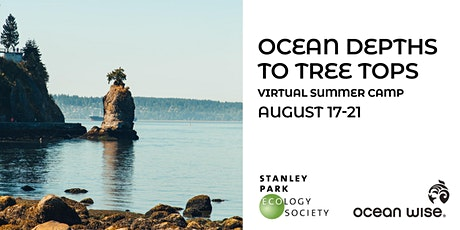 Ocean Depths to Tree Tops - a Virtual Summer Camp! tickets