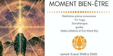 MOMENT BIEN-ÊTRE- conscience-yin yoga- sonothérapie billets
