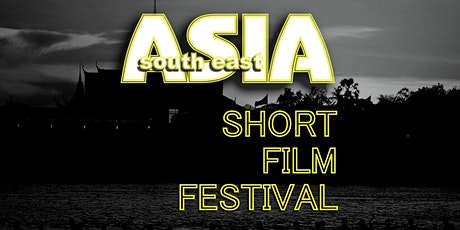 Asia South East-Short Film Festival WINTER 2021 - Limited Seats Available tickets