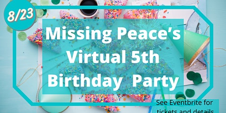 Missing Peace Virtual 5th Birthday tickets