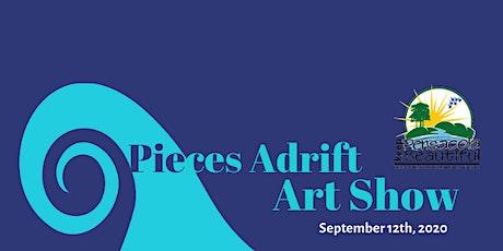 Pieces Adrift Art Show & Silent Auction tickets