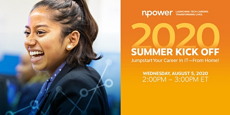 NPower 2020 Summer Kick Off: Jumpstart Your Career In IT From Home! tickets