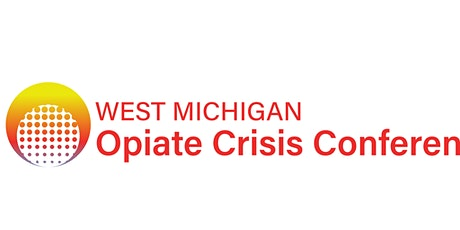 Michigan's Opioid Crisis: Collaborating for Change tickets