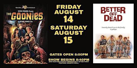 The Goonies / Better Off Dead - Friday tickets
