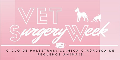 Vet Surgery Week UFPR ingressos