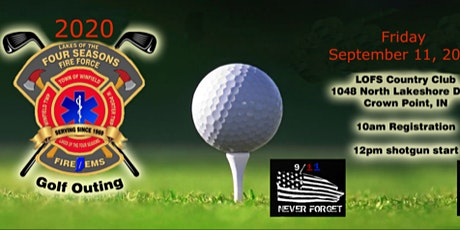 Lakes of The Four Seasons Fire Force 2020 Golf Outing tickets