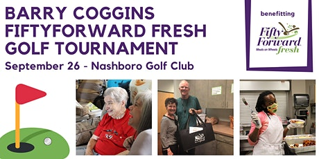 Barry Coggins FiftyForward Fresh Golf Tournament tickets