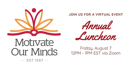 Motivate Our Minds Annual Luncheon tickets