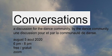 Conversations: A Discussion for the Dance Community, by the Dance Community billets