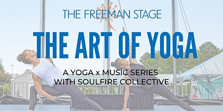 The Art of Yoga: A Yoga x Music Series tickets