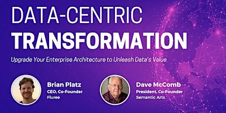 Data-Centric Transformation - Realize Enterprise Data Value tickets