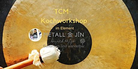 TCM 5-ELEMENTE WORKSHOP METALL Tickets
