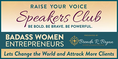 Raise your Voice: Badass women Entrepreneurs Lets Change The World tickets