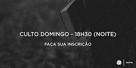 Culto Domingo | 18h30 ingressos