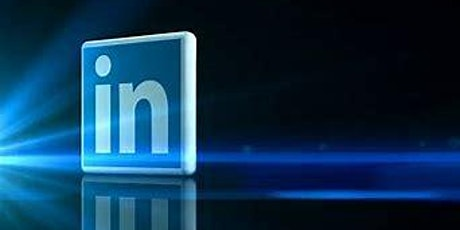 LinkedIn for Business Workshop - How to use your account to get results! tickets