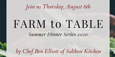Event 3  Farm to Table Summer Dinner Series tickets