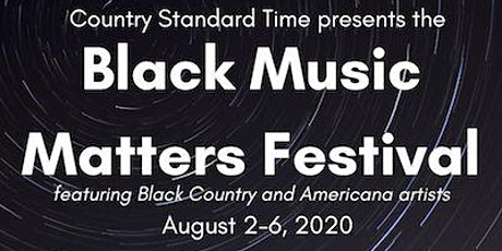 Black Music Matters Festival, featuring Black Country and Americana artists tickets