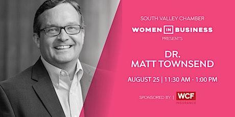 Women in Business Luncheon :  Featuring Matt Townsend tickets