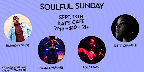 Soulful Sunday: Kittie Chamille, Lola Ladae, Brandon James & Harmony Sings tickets