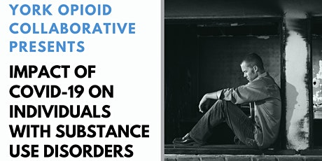 Impact of COVID-19 on Individuals with Substance Use Disorders tickets
