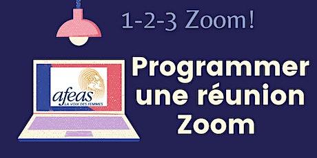 Ateliers 1-2-3-Zoom! Partie 3: Programmer une réunion Zoom billets