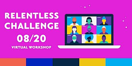 Relentless Challenge Workshop tickets