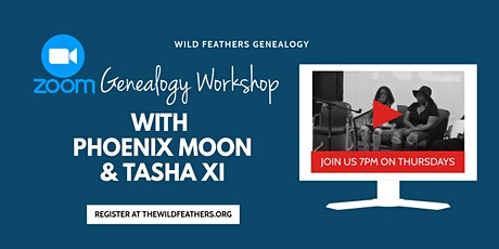 Wild Feathers Genealogy w/ Phoenix Moon & Tasha Xi - Webinar tickets
