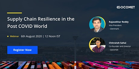 Supply Chain Resilience in the post COVID World tickets