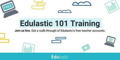 Edulastic 101: Getting Started with Digital Assessment tickets