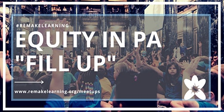 """""""Equity in Pennsylvania Fill-Up""""  a Lunch and Learn tickets"""