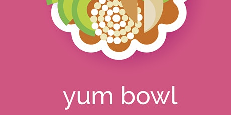Yum Bowls (feat. Thanksgiving Leftovers): a Virtual Class with Dr. Yum tickets