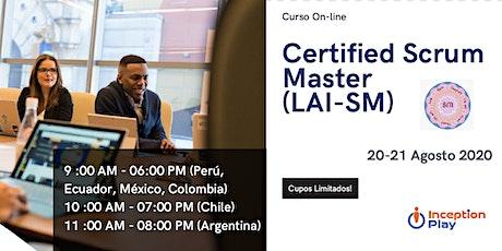 Curso Online - Certified Scrum Master (LAI-SM) - 20 y 21 de Agosto tickets