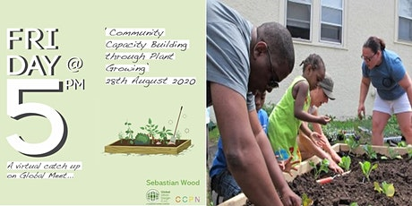 COMMUNITY CAPACITY BUILDING THROUGH PLANT GROWING tickets