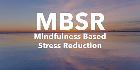 Introduction to Mindfulness Based Stress Recovery (MBSR) tickets