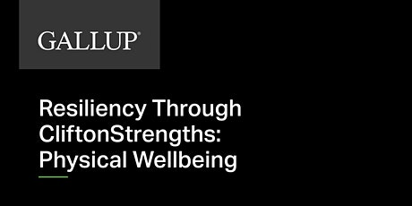 Called to Coach - Resiliency Through CliftonStrengths: Physical Wellbeing tickets