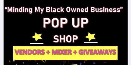 Minding My Black Own Business POPUP SHOP tickets