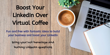 Boost Your LinkedIn over Virtual Coffee (ET04) tickets