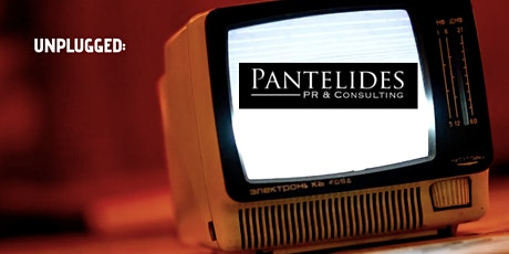 Unplugged: An open talk about COVID and the media-hosted by Pantelides PR tickets