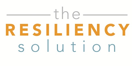 RESILIENCY: Calming in Critical Moments tickets
