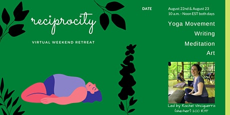 Reciprocity Weekend Retreat: Yoga, Meditation & Reflection tickets